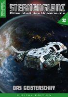 Sternenglanz 32 - Das Geisterschiff