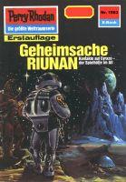 Perry Rhodan 1563: Geheimsache RIUNAN (Heftroman)