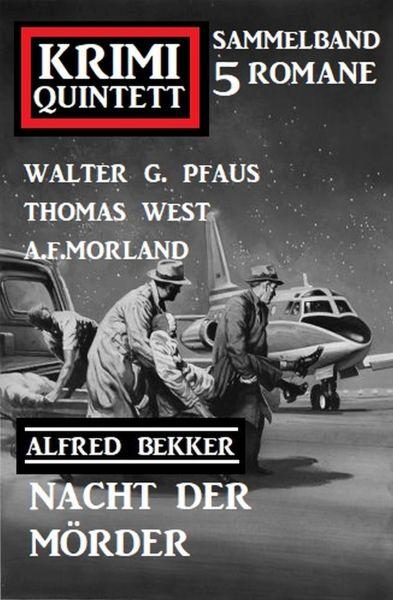 Nacht der Mörder: Krimi Quintett 5 Romane
