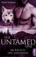 The Untamed One - Im Rausch der Finsternis