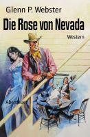 Die Rose von Nevada