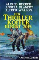 Der Thriller Koffer Herbst 2015
