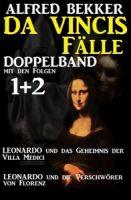 Leonardo da Vincis Fälle Doppelband #1/2 - Leonardo und das Geheimnis der Villa Medici/Leonardo und
