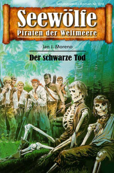 Seewölfe - Piraten der Weltmeere 678