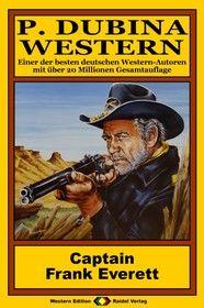 P. Dubina Western 44: Captain Frank Everett
