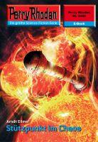 Perry Rhodan 2442: Stützpunkt im Chaos (Heftroman)