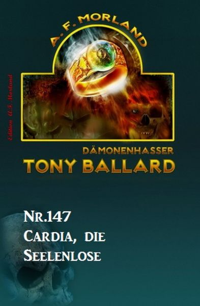Cardia, die Seelenlose Tony Ballard Nr. 147
