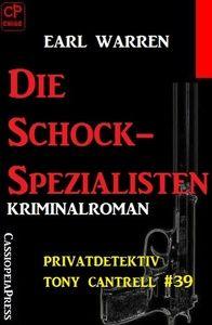 Die Schock-Spezialisten: Privatdetektiv Tony Cantrell #39
