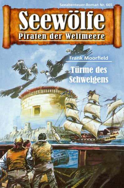 Seewölfe - Piraten der Weltmeere 665