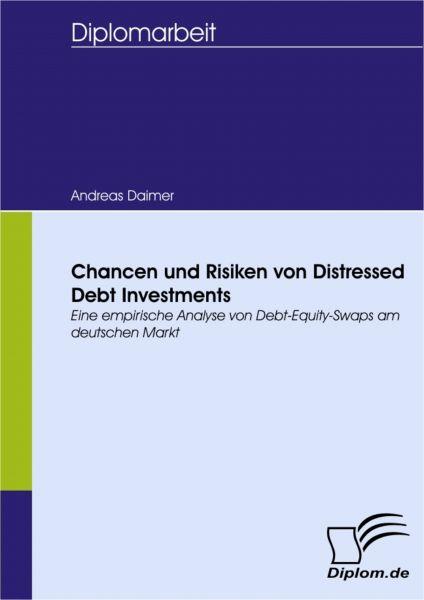 Chancen und Risiken von Distressed Debt Investments