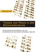 Theorie und Praxis in der Rechnungslegung.