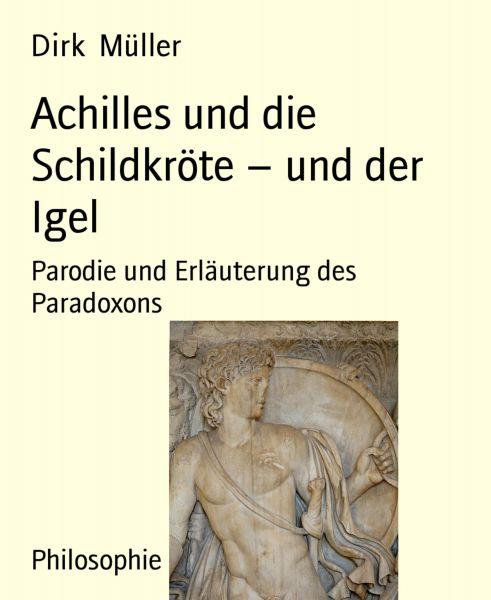 Achilles und die Schildkröte – und der Igel