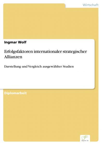 Erfolgsfaktoren internationaler strategischer Allianzen