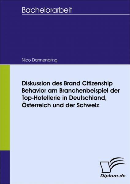 Diskussion des Brand Citizenship Behavior am Branchenbeispiel der Top-Hotellerie in Deutschland, Öst