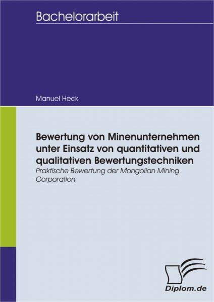 Bewertung von Minenunternehmen unter Einsatz von quantitativen und qualitativen Bewertungstechniken