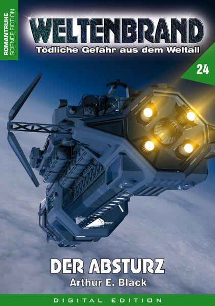 WELTENBRAND - Tödliche Gefahr aus dem Weltall 24: Der Absturz