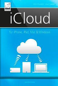 iCloud - für iPhone, iPad, Mac & Windows - für iOS 7 und Mavericks