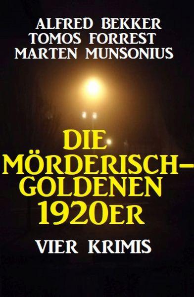 Die mörderisch-goldenen 1920er: Vier Krimis