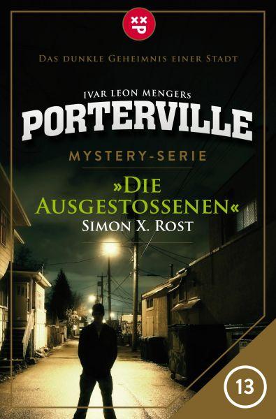 Porterville - Folge 13: Die Ausgestoßenen