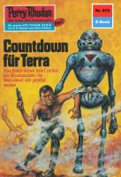 Perry Rhodan 672: Countdown für Terra (Heftroman)