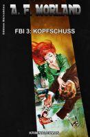 FBI 3: Kopfschuss