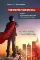 Eigenpotenzialnutzung: Proaktive Unternehmensstrukturierung & Abteilungsoptimierung