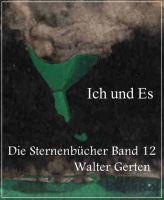 Die Sternenbücher Band 12 Ich und Es