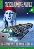 Sternenglanz 23 - Die galaktische Freibeuterin