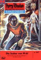 Perry Rhodan 347: Die Sucher von M-87 (Heftroman)