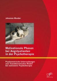 Motivationale Phasen bei Angstpatienten in der Psychotherapie: Psychometrische Untersuchungen zum Tr