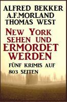 Fünf Krimis - New York sehen und ermordet werden