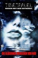 Timetravel #10: Die gläsernen Menschen von Noo