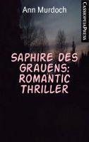 Saphire des Grauens: Romantic Thriller