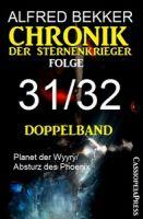Folge 31/32 - Chronik der Sternenkrieger Doppelband