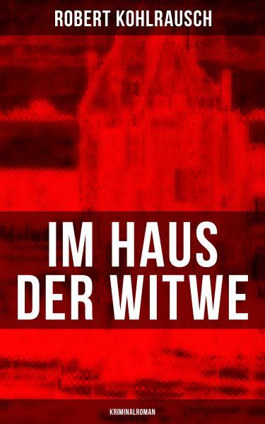 Im Haus der Witwe (Kriminalroman)