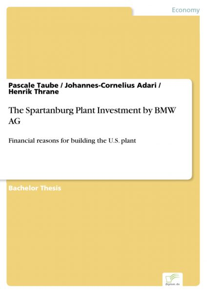 The Spartanburg Plant Investment by BMW AG