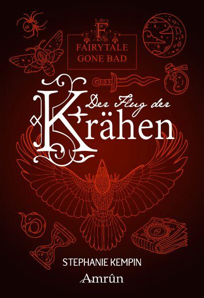 Fairytale gone Bad 2: Der Flug der Krähen