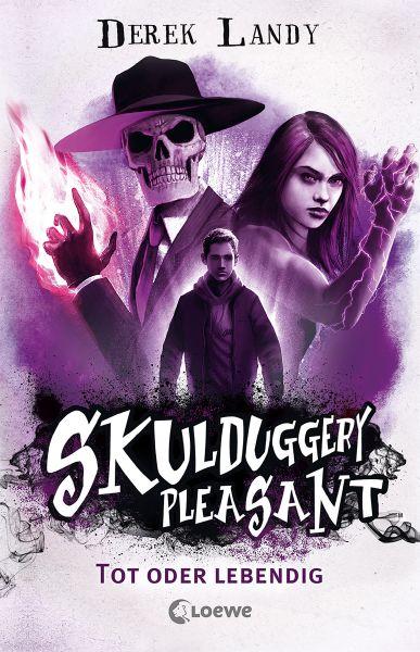 Skulduggery Pleasant (Band 14) - Tot oder lebendig