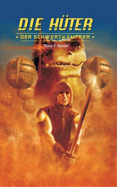 Die Hüter 3 - Der Schwertkämpfer
