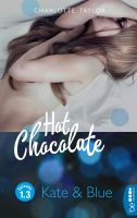 Hot Chocolate: Kate & Blue