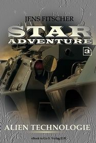 Alien Technologie (STAR ADVENTURE 3)