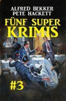 Fünf Super Krimis #3