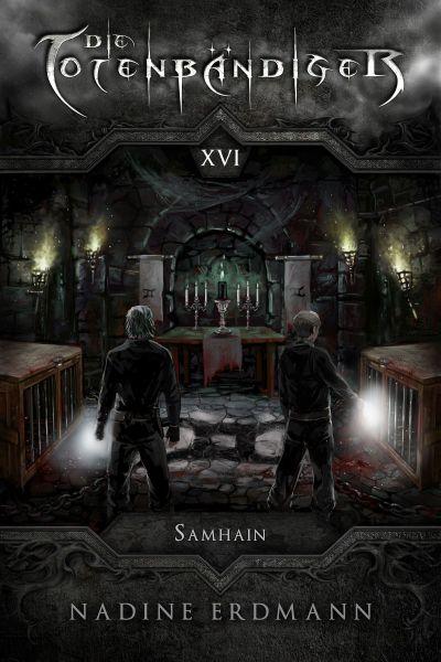 Die Totenbändiger - Band 16: Samhain
