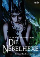 DIE NEBELHEXE - Ein BRAN MAK MORN-Roman