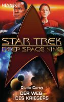 Star Trek - Deep Space Nine: Der Weg des Kriegers