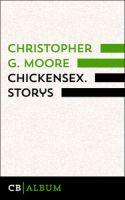 Chickensex. Storys