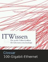 Glossar 100-Gigabit-Ethernet