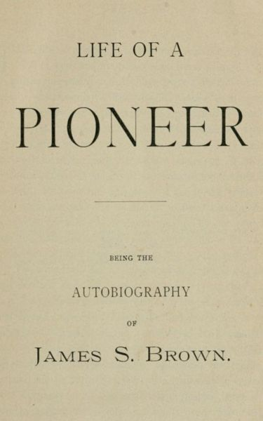 Life of a Pioneer