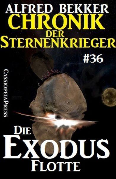 Die Exodus-Flotte - Chronik der Sternenkrieger #36