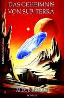 Das Geheimnis von Sub-Terra